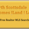 Want Scottsdale Realtor |Homes |Land